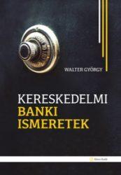 Kereskedelmi banki ismeretek