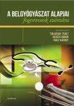 A belgyógyászat alapjai fogorvosok számára