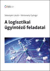 A logisztikai ügyintéző feladatai