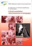 A lovak tenyésztése, takarmányozása és betegségei CD melléklettel