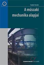 A műszaki mechanika alapjai (átdolgozott)