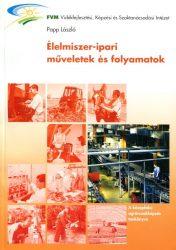 Élelmiszer-ipari műveletek és folyamatok