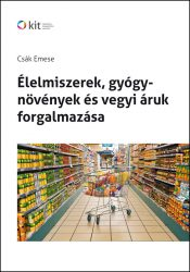 Élelmiszerek, gyógynövények és vegyi áruk forgalmazása