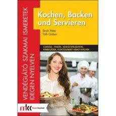 Kochen, Backen und Servieren