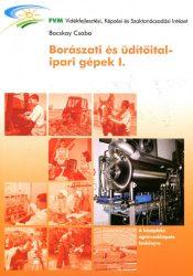 Borászati és üdítőitalipari gépek I.