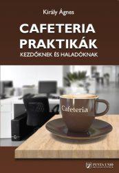 Cafeteria praktikák kezdőknek és haladóknak
