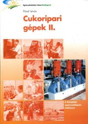 Cukoripari gépek II.