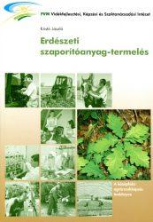 Erdészeti szaporítóanyag termelés