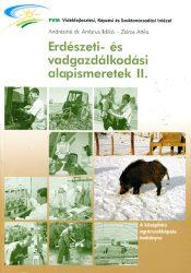 Erdészeti- és vadgazdálkodási alapismeretek II.