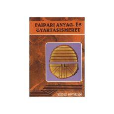 Faipari anyag- és gyártásismeret