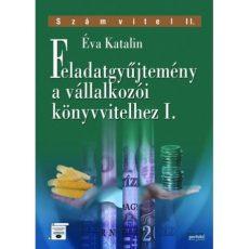 Feladatgyűjtemény a vállalkozói könyvvitelhez I.