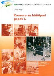 Konzerv- és hűtőipari gépek I.
