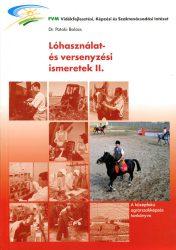 Lóhasználat és versenyzési ismeretek II.