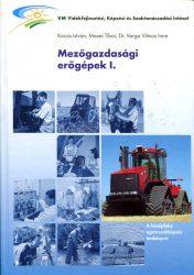 Mezőgazdasági erőgépek I.