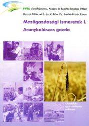 Mezőgazdasági ismeretek I. (Aranykalászos gazda)