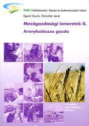 Mezőgazdasági ismeretek II. (Aranykalászos gazda)