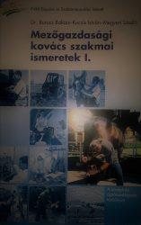 Mezőgazdasági kovács szakmai ismeretek I. (patkolókovács)