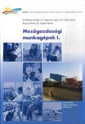 Mezőgazdasági munkagépek I.