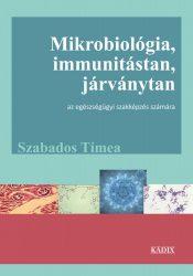 Mikrobiológia, immunitástan, járványtan
