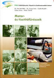 Motor- és tisztítófűrészek