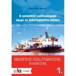 Nemzetközi szállítmányozás, fuvarozás 1.