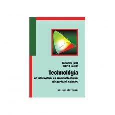 Technológia az informatikai és számítástechnikai műszerészek számára