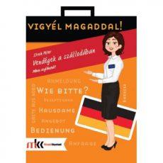 Vendégek a szállodában. Miben segíthetek? - német nyelven