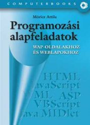 Programozási alapfeladatok WAP-oldalakhoz és weblapokhoz